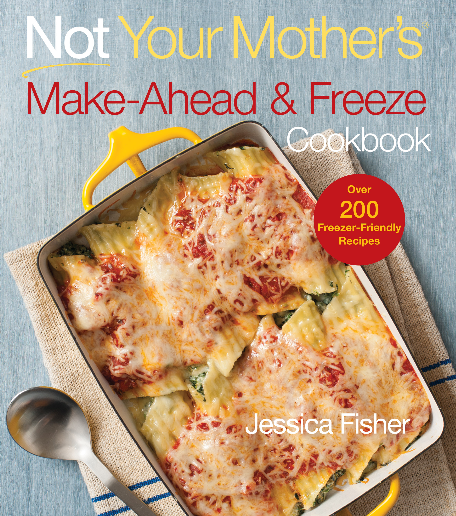 Not Your Mothers Make and Freeze Cookbook
